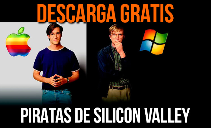 Descarga gratis piratas de silicon valley